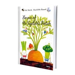 TORVA - HEROES OF THE VEGETABLE PAT book