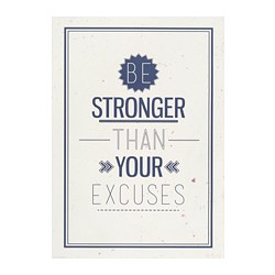 EDELVIK Plakat, Stronger than excuses