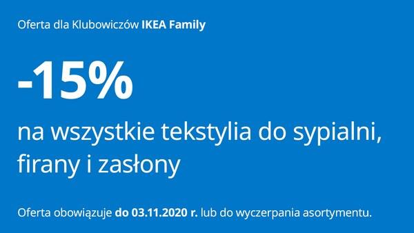 -15% na wszystkie tekstylia do sypialni, firany i zasłony. Promocja dla klubowiczów IKEA Family.