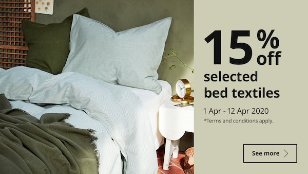 15% off selected bed textiles from 2 to 15 April 2020