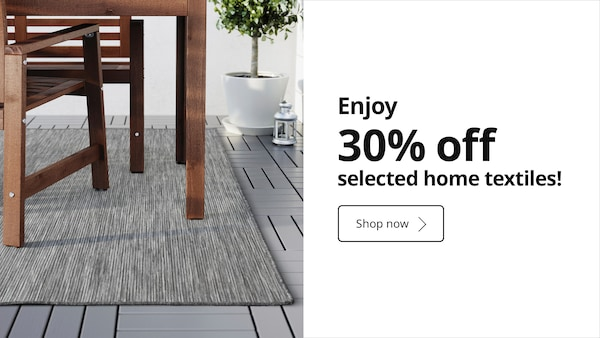 30% off selected IKEA home textiles!