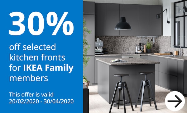 30% off selected kitchen fronts for IKEA Family members.
