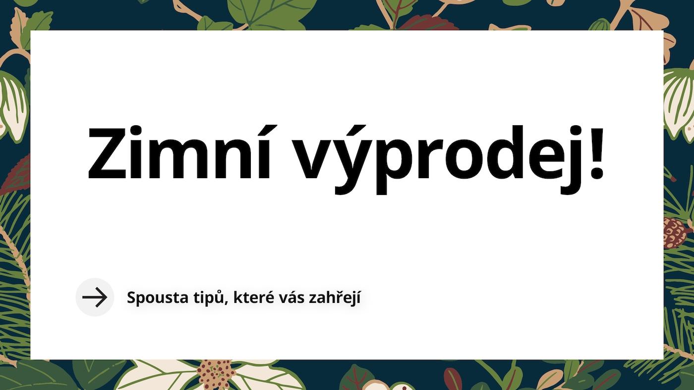 Zimný výprodej v IKEA.