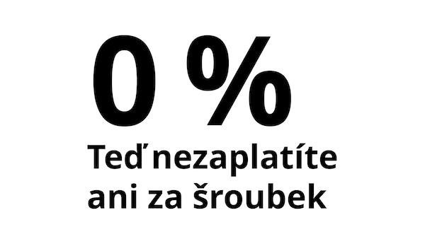 """Banner na podporu splátkového prodeje s textem """"0 % , Teď nezaplatíte ani za šroubek""""."""