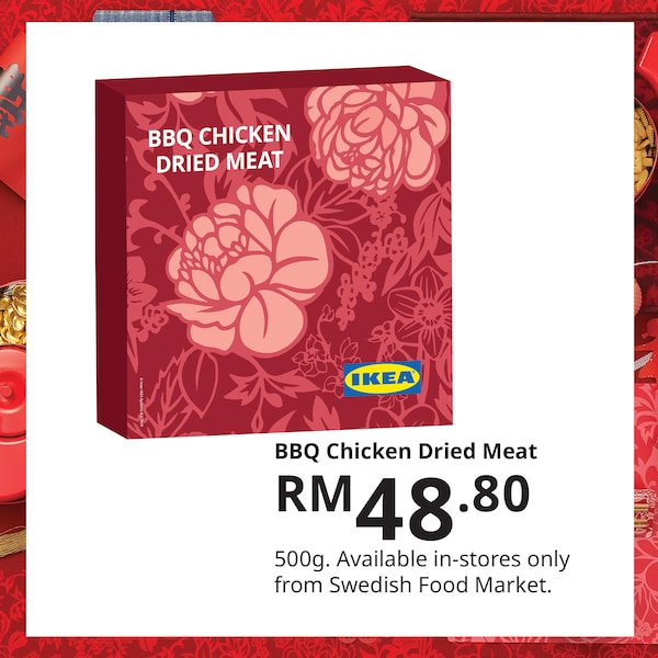 BBQ Chicken Dried Meat for Chinese New Year, IKEA Home Furnishings Malaysia