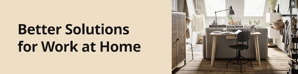Better solutions for work at home