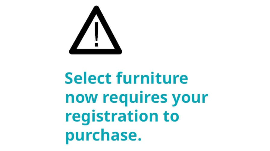 Black triangle symbol with exclamation in the center with text- Select furniture now requires your registration to purchase.