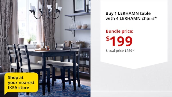 Buy 1 LERHAMN table and 4 LERHAMN chairs for $199 from 2 - 29 March 2020.
