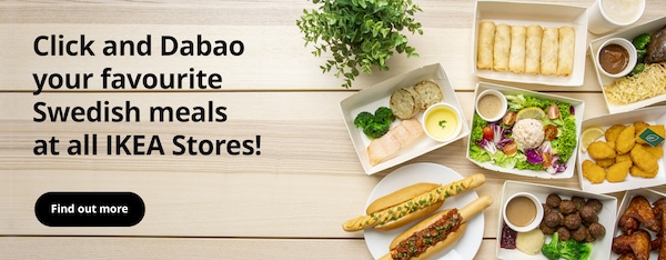 Click and Dabao your favourite Swedish meals at all IKEA Stores!