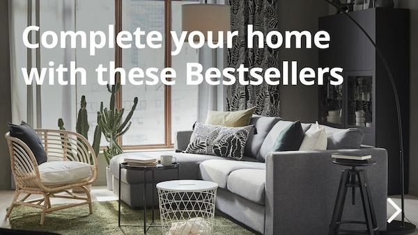 Complete your home with these Bestsellers