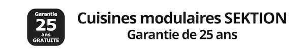 Cuisines modulaires SEKTION Garantie de 25 ans