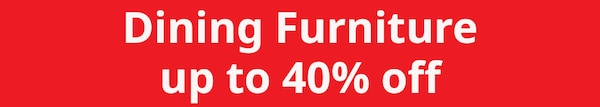 Dining furniture up to 40% off sale