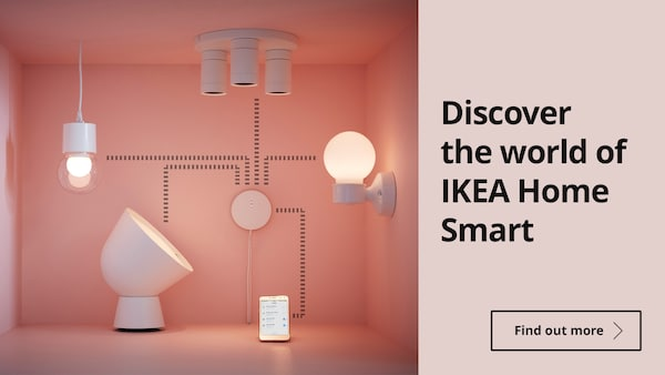 Discover the world of IKEA Home Smart