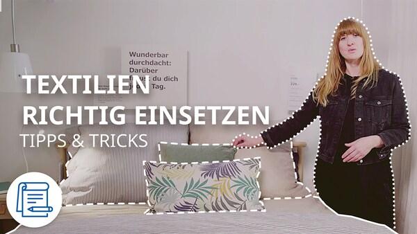 Textilien richtig einsetzen