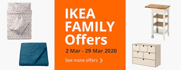 Enjoy IKEA Family Offers from 2-29 Mar 2020