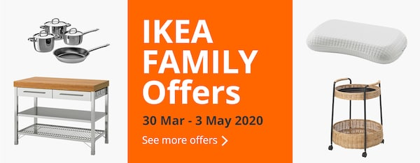 Enjoy IKEA Family Offers from 30 Mar - 3 May 200