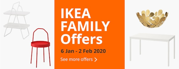 Enjoy IKEA Family Offers from 6 Jan 2020 to 2 Feb 2020