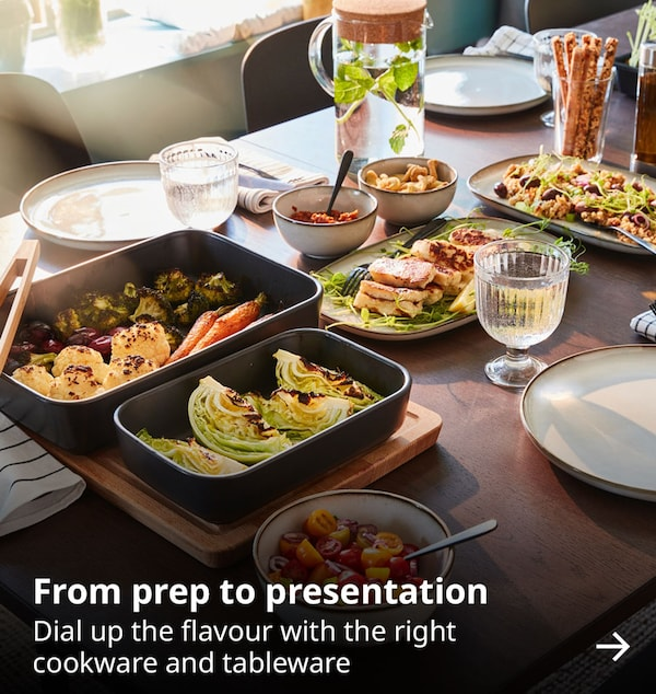 From prep to presentation. Dial up the flavour with the right cookware and tableware.
