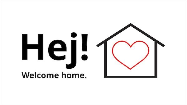 Hej! Welcome home.