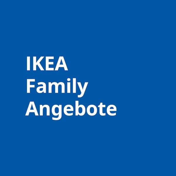 IKEA Family Angebote.