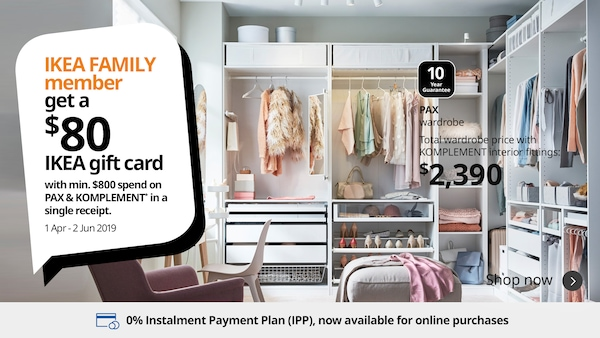 IKEA FAMILY members get a $80 IKEA gift card with minimum $800 spend on PAX and KOMPLEMENT in a single receipt.
