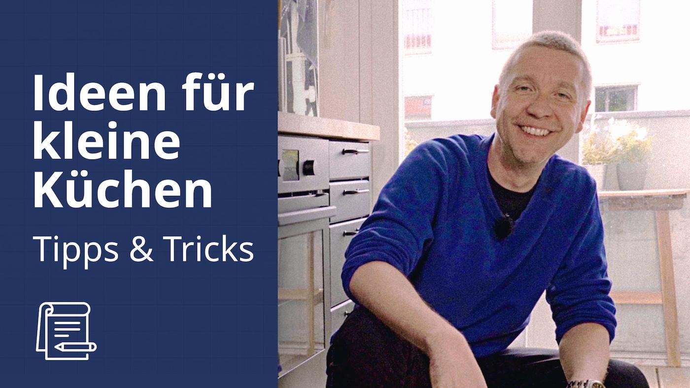 IKEA Interior Designer Konrad gibt Tipps zur Einrichtung einer kleinen Küche.
