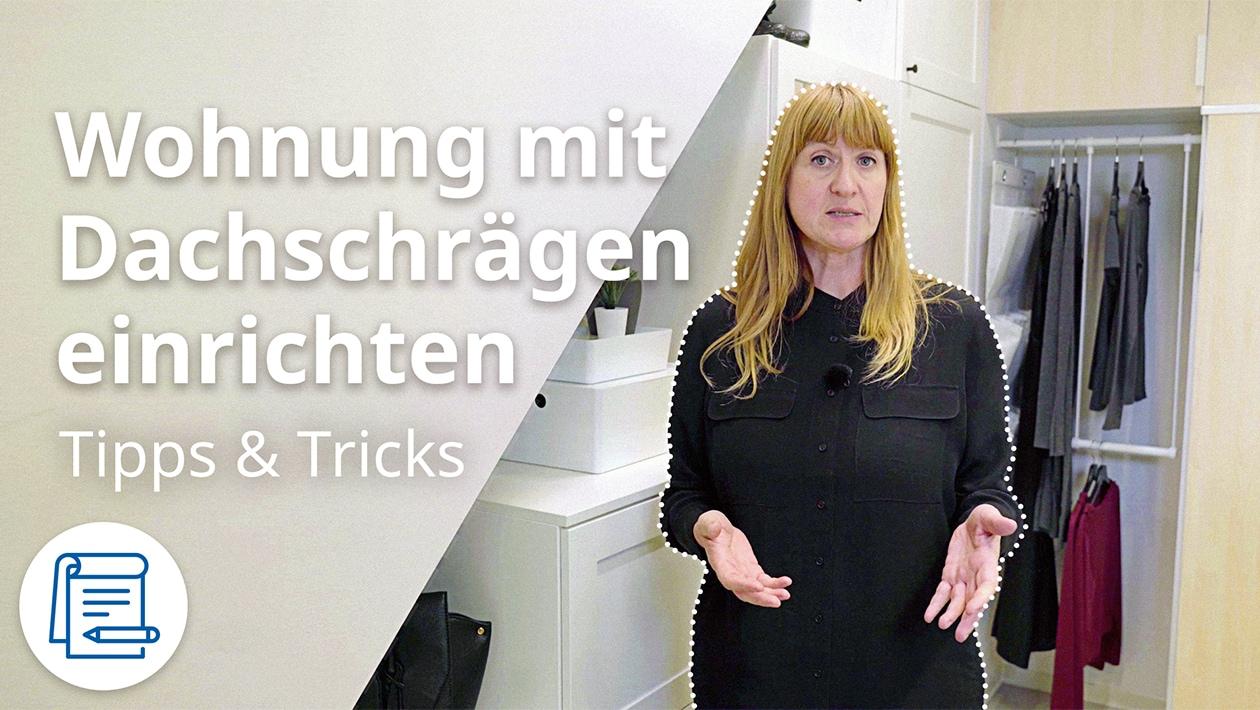 IKEA Interior Designerin Sandra gibt Tipps zur optimalen Einrichtung einer Wohnung mit Dachschräge.