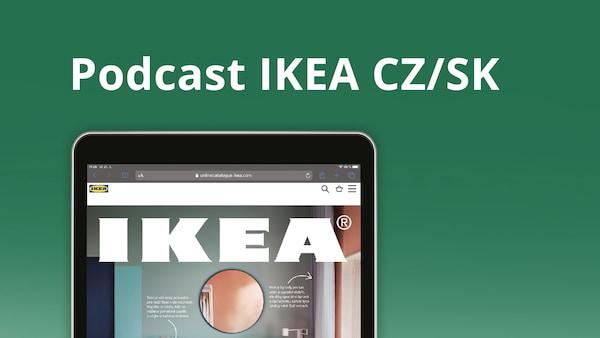 IKEA Podcast.