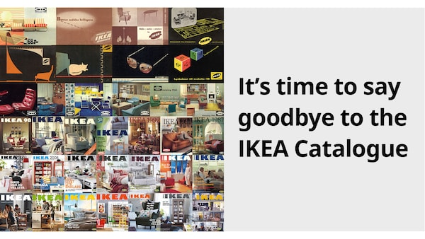 Its time to say goodbye to IKEA Catalogue