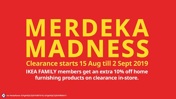 Join us for the END OF SEASON CLEARANCE 15 AUGUST - 2 SEPTEMBER 2019 at IKEA Home Furnishings Malaysia!