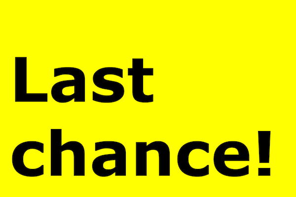 last chance! black text on yellow background