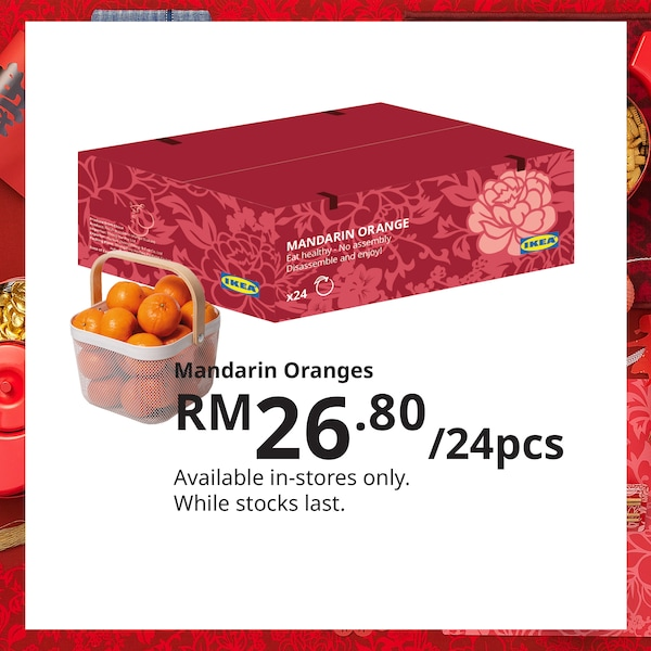 Mandarin oranges for Chinese New Year, IKEA Home Furnishings Malaysia