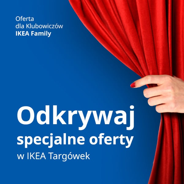 Odkrywaj specjalne oferty w IKEA Targówek