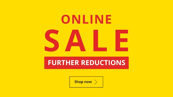 ONLINE SALE Now on with further reductions!