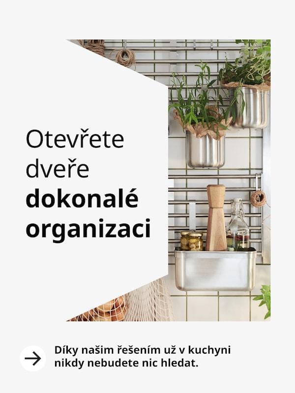 Otevřete dveře dokonalé organizaci.