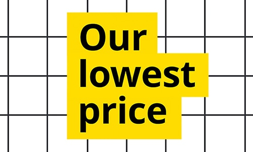 Our Lowest Price.