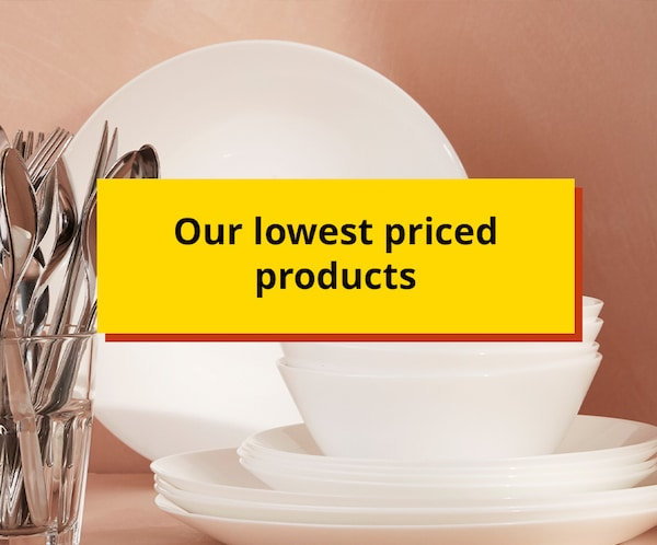 Our lowest priced products