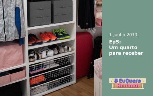 Programa #EuQueroArrumar, episódio 5: Um quarto para receber. Estreia 1 de junho.