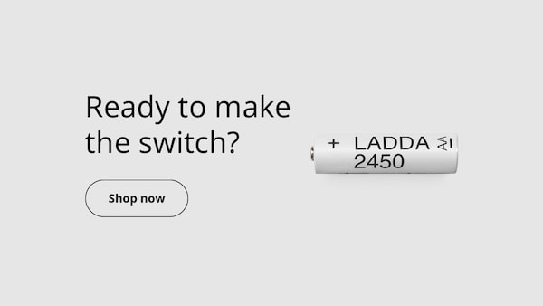 Ready to make the switch to LADDA rechargable batteries? Shop now