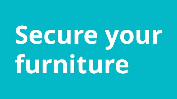 Secure your furniture