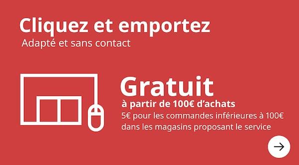 service cliquez et emportez gratuit à partir de 100 euros d'achats