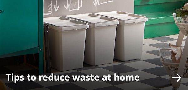 Tips to reduce waste at home.