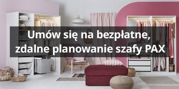 Umów się na bezpłatne, zdalne planowanie szafy PAX