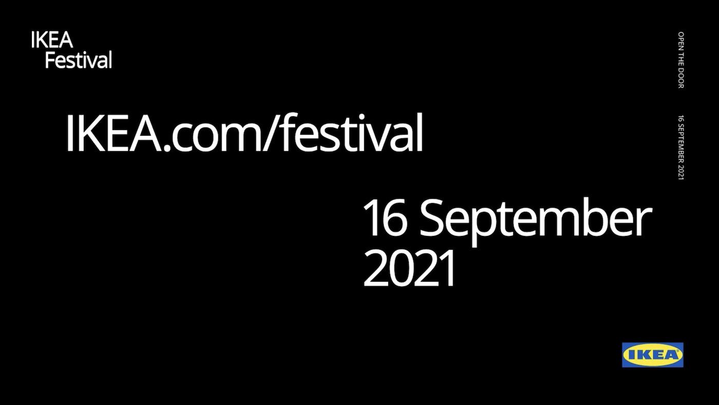 "White text on black background- ""IKEA Festival"", ""IKEA.com/festival"", ""16 September 2021"", and the IKEA logo."