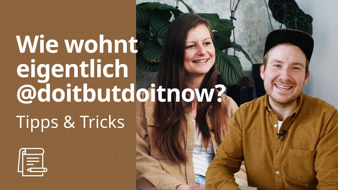 Wohnungstour bei @doitbutdoitnow Teil 1  | IKEA Tipps & Tricks