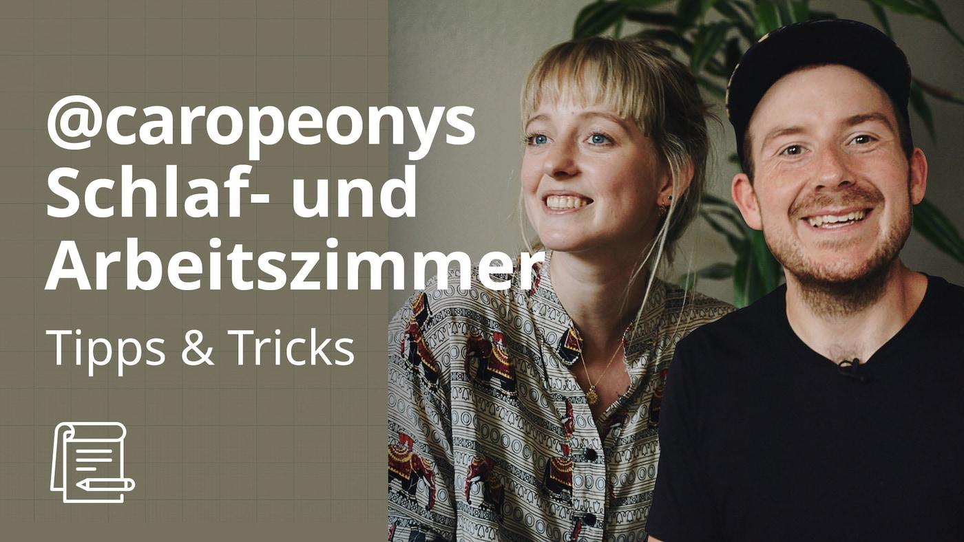 Wohnungstour @caropeony Teil 2 | IKEA Tipps & Tricks