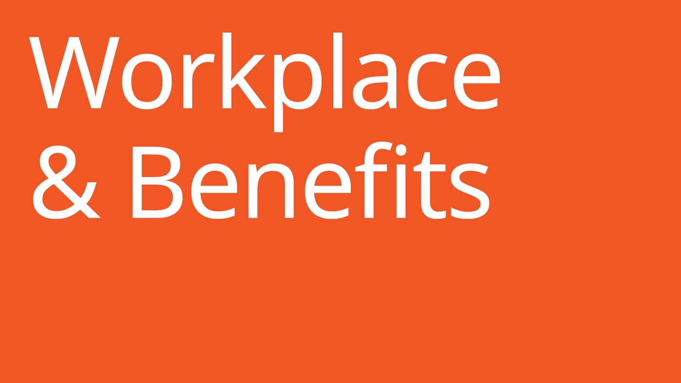 Workplace & Benefits