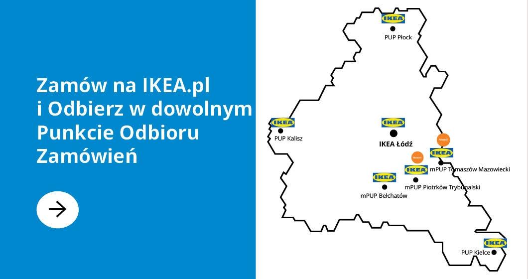 Zamów na IKEA.pl i odbierz w dowolnym Punkcie Odbioru Zamówień