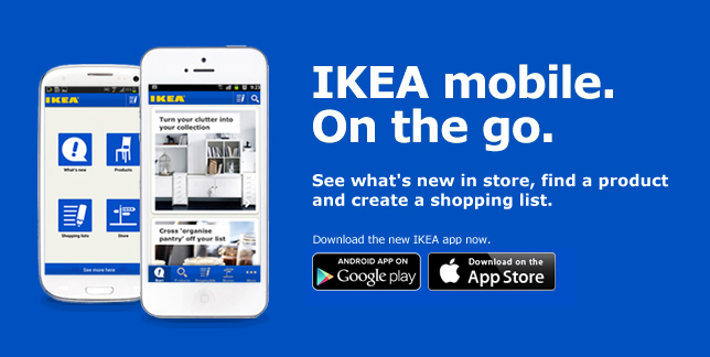 IKEA mobile. On the go. See what's new in store, find a product and create a shopping list. Download the new IKEA app now.