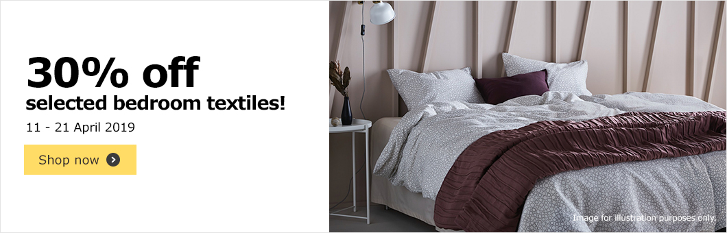 30% off on selected bedroom textiles from 11th to 21st April